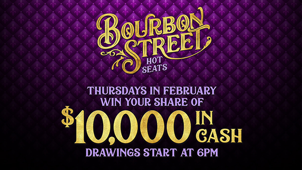 Bourbon Street Hot Seats Promotion $10,000 Giveaway